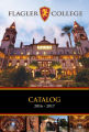 Flagler College, St. Augustine, Florida, Catalog, 2016/2017